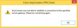 Cisco AnyConnect wont connect after installing on Windows 8 or 8.1