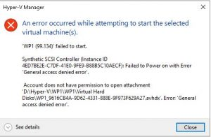 Hyper-V synthetic SCSI controller general access denied error